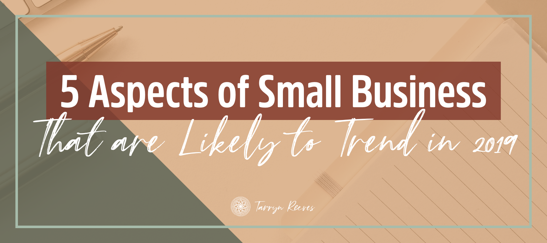 5 Aspects of Small Business That Are Likely to Trend in 2019