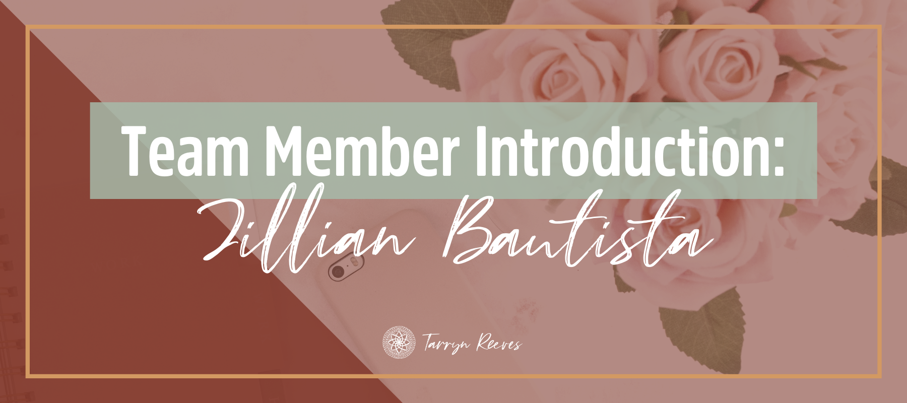 Team Member Introduction - Jillian Bautista
