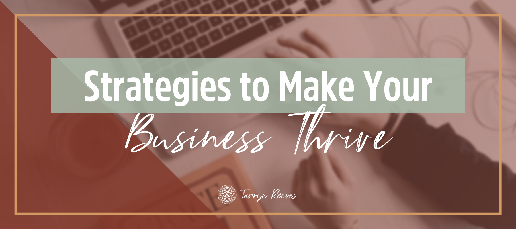 Strategies to Make Your Business Thrive