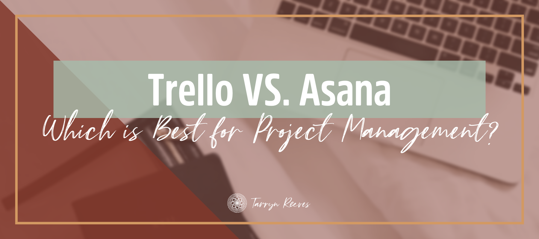 Trello Vs Asana - Which is Best for Project Management?