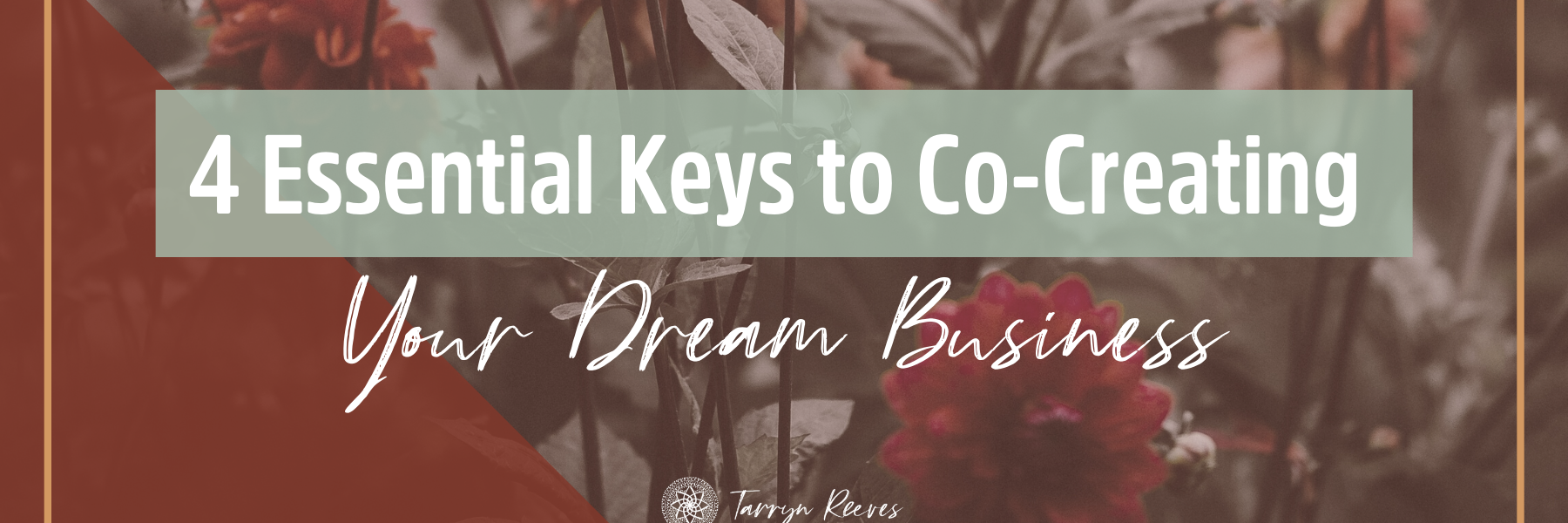 4 Essential Keys to Co-Creating Your Dream Business