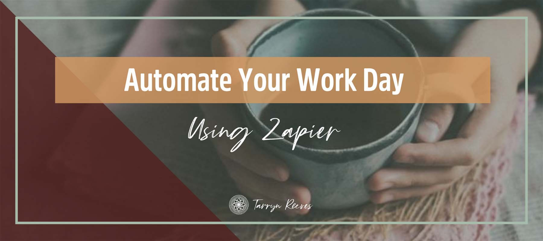 Automate Your Work Day – Using Zapier